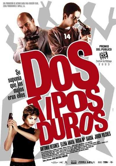 Dos_tipos_duros-422189875-large[1]